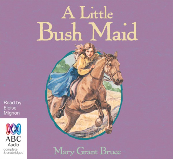 A little Bush Maid Audiobook cover