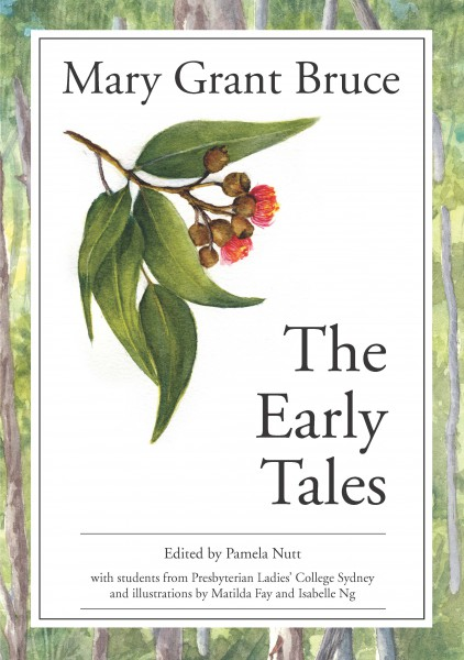 Mary Grant Bruce: The Early Tales